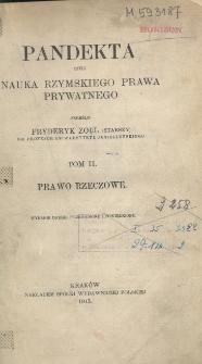Pandekta czyli nauka rzymskiego prawa prywatnego T.2 Prawo rzeczowe