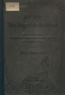 Das Buergerliche Gesetzbuch unter Beruecksichtigung der gesamten Rechtsprechung der oberen Gerichte des Deutschen Reichs; Hand Kommentar