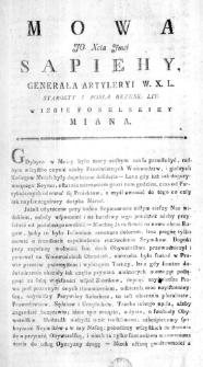 Mowa JO. Xcia Jmci Sapiehy Generała Artyleryi W. X. L. Starosty i Posła Brzesk: Lit: w Izbie Poselskiey miana